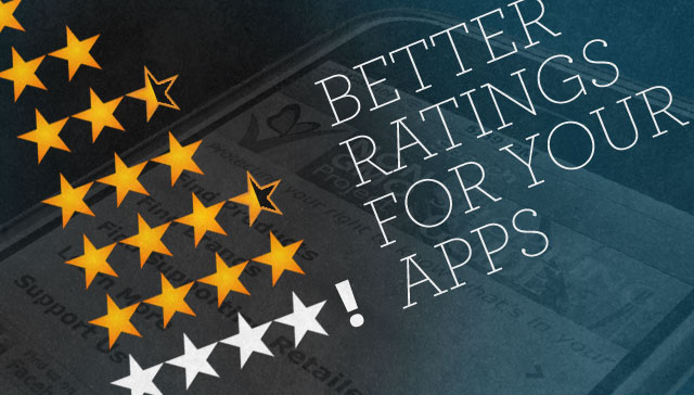 Better ratings for your mobile app