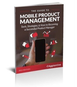Apptentive Guide to Mobile Product Management