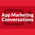 App Marketing Conversations