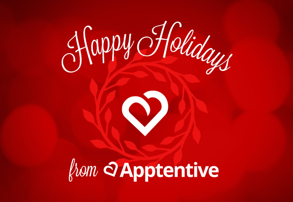 Happy Holidays from Apptentive