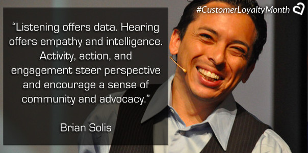Brian Solis Customer Loyalty Quotes
