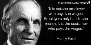 Henry Ford on Customer Loyalty