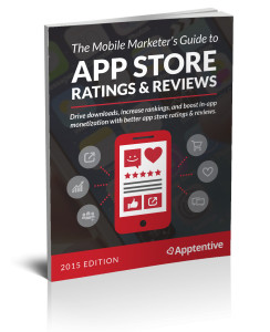 The Mobile Marketer's Guide To App Store Ratings & Reviews
