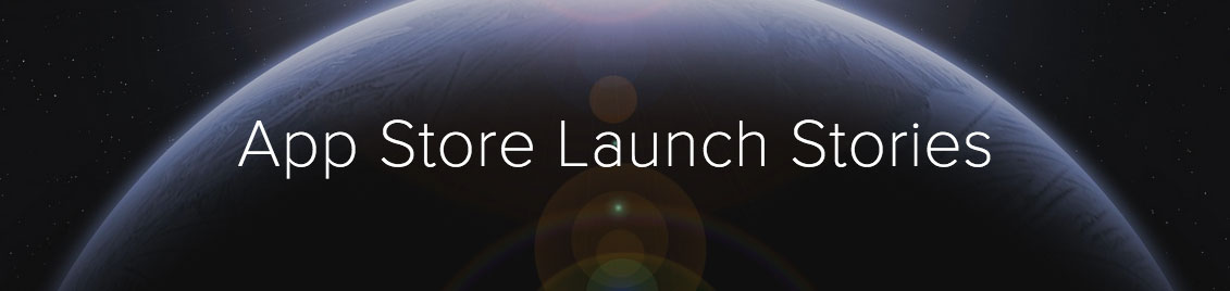 App Store Launch Stories