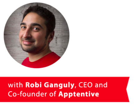 Robi Ganguly Speaker at Apptentive's Customer Love Summit