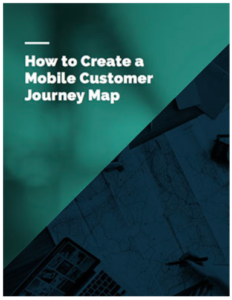 How To Create a Mobile Customer Journey Map