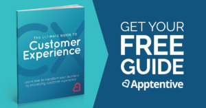The Ultimate Guide to Customer Experience