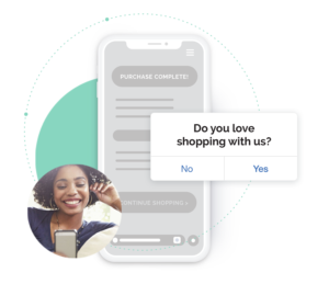 Mobile display prompt gives customer the ability to leave feedback directly through the app without interrupting the customer experience