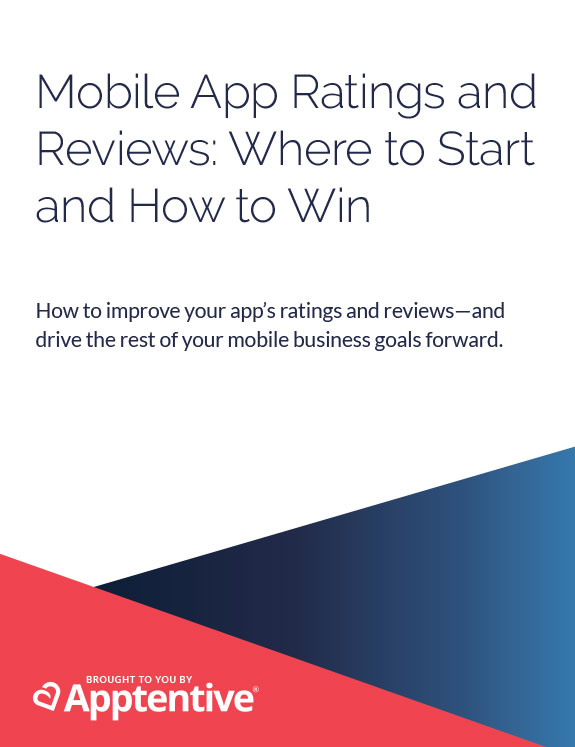 Mobile App Ratings and Reviews: Where to Start and How to Win