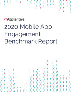 2020 Mobile App Engagement Benchmark Report