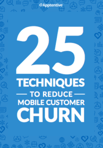 25 Techniques to Reduce Mobile Customer Churn