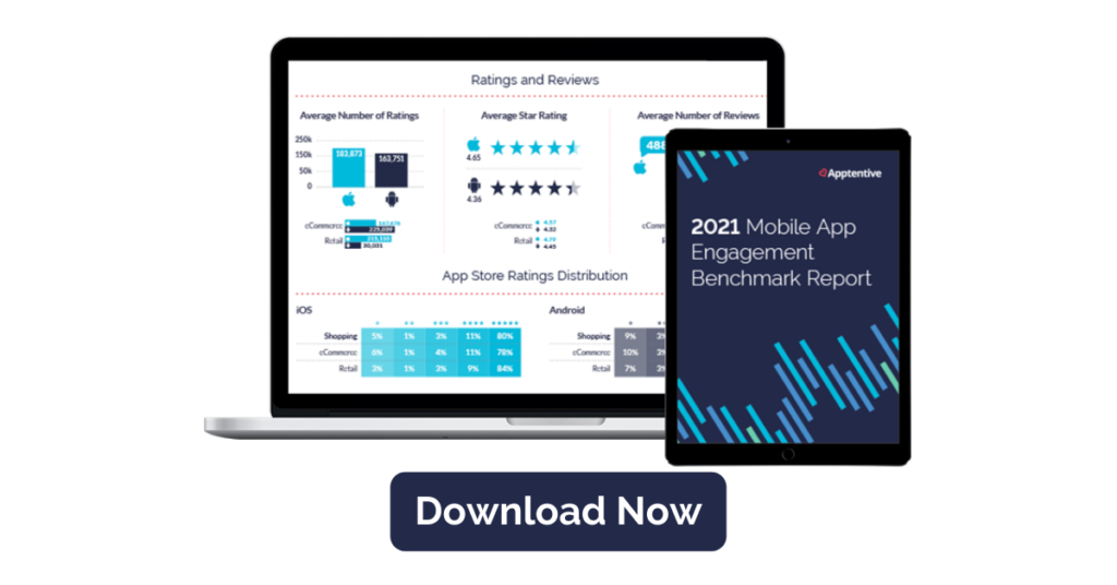 Download Now, 2021 Mobile App Engagement Benchmark Report